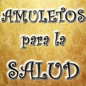 AMULETOS PARA LA SALUD